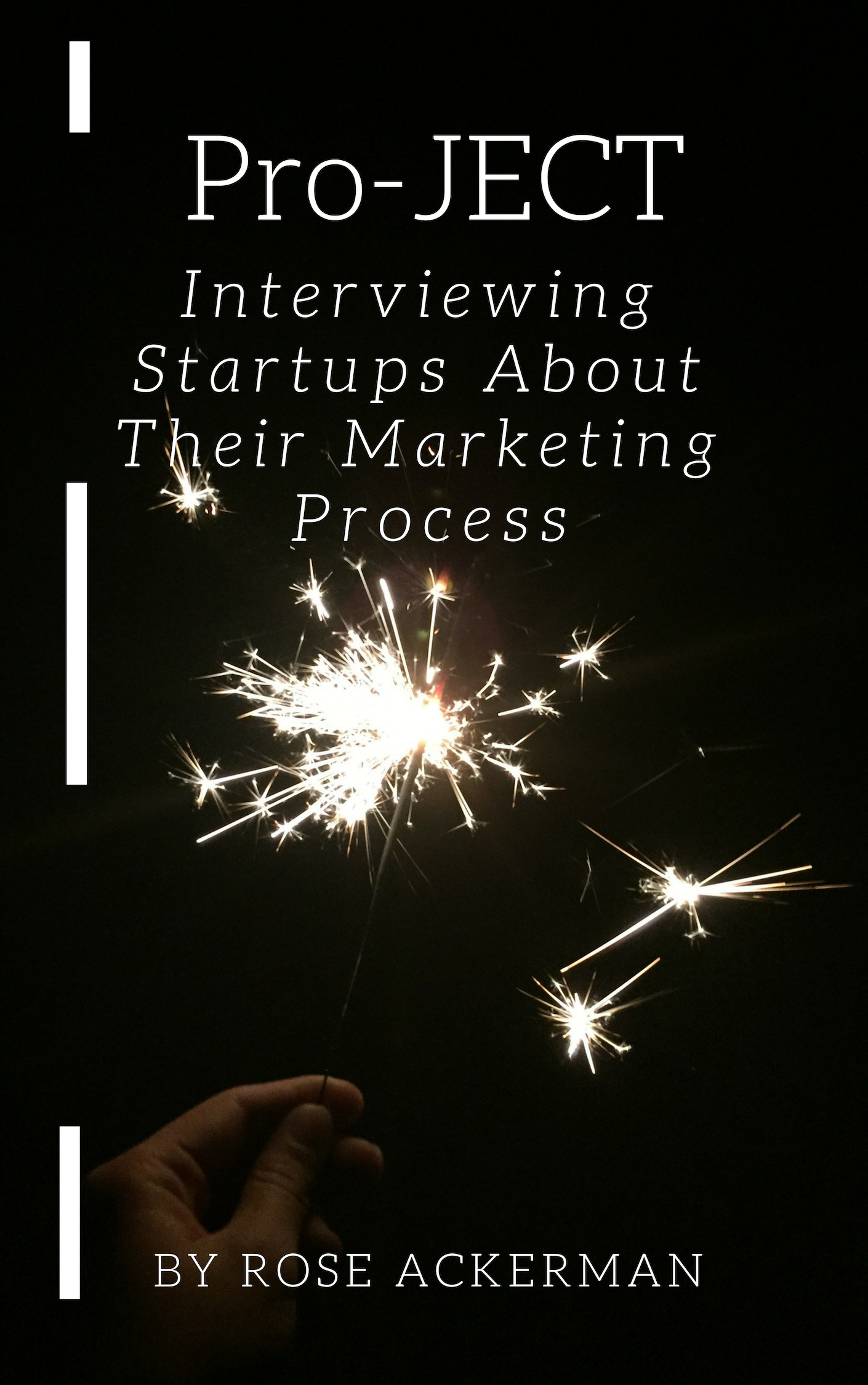 Pro-JECT: Interviewing Startups About Their Marketing Process